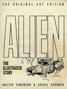 Alien - The Illustrated Story: Original Art Edition